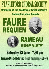 Faure 'Requiem' and Rameau 'Les Indes Galantes' (performed by Stapleford Choral Society) poster
